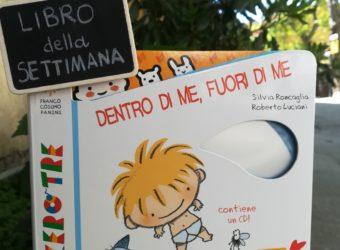 Il libro della settimana: DENTRO DI ME, FUORI DI ME